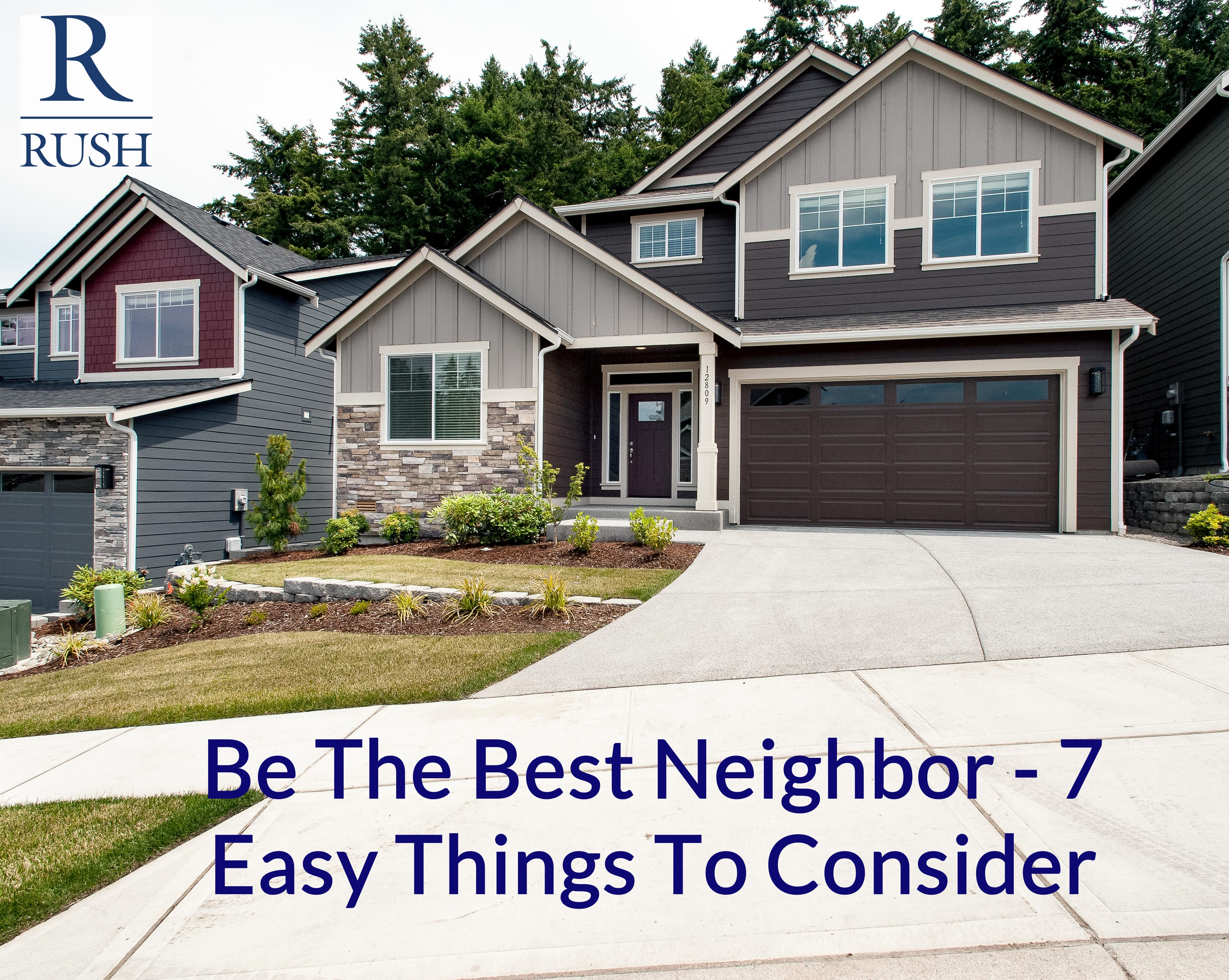 Be The Best Neighbor - 7 Easy Things To Consider